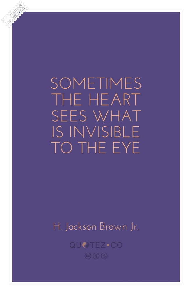 Invisible To The Eye Quote