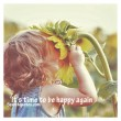 It's Time To Be Happy Again Quote