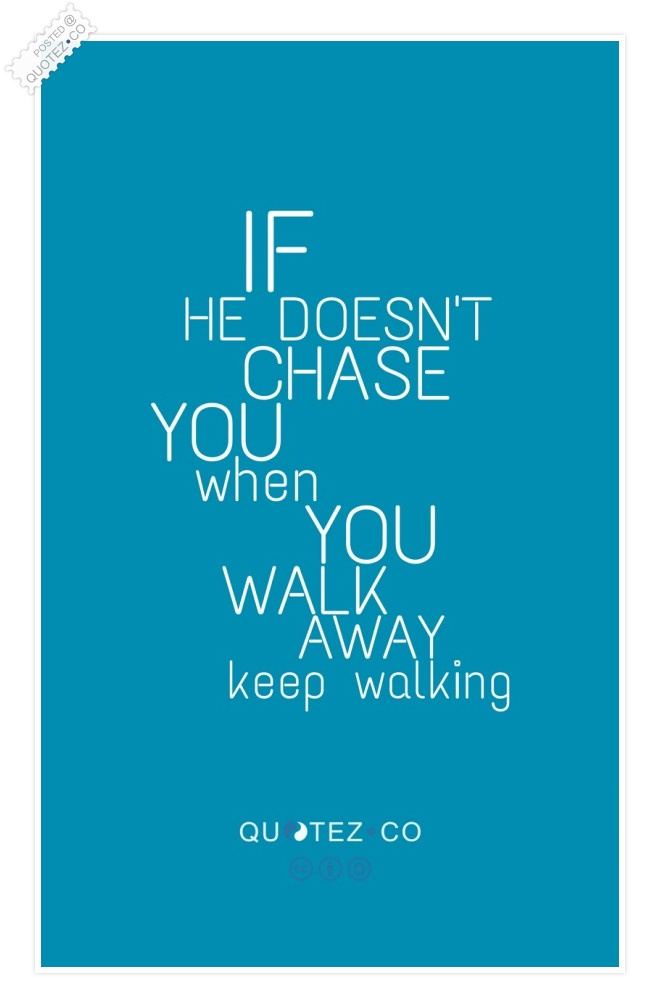 Keep Walking Quote