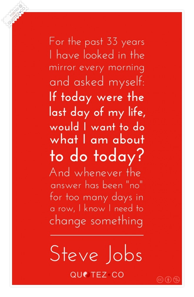 Last Day Of My Life Quote