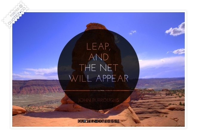 Leap And The Net Will Appear Quote