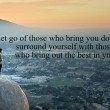 Let Go Of Those Who Bring You Down Quote