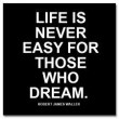 Life Is Never Easy Quote