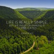 Life Is Really Simple Quote