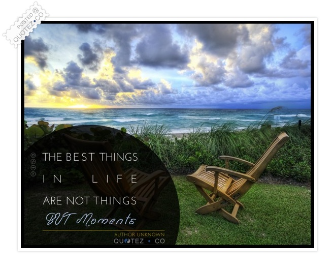 Life Moments Quote