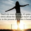 Live In The Present And Make It Beautiful Quote