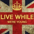 Live While We're Young Quote
