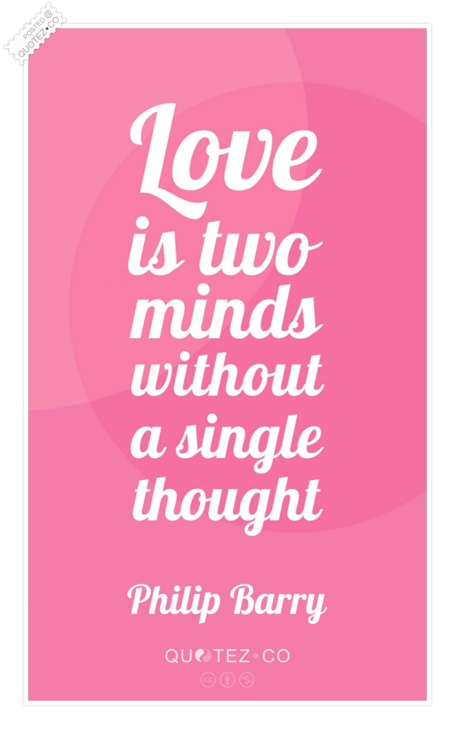 Love Is Two Minds Quote