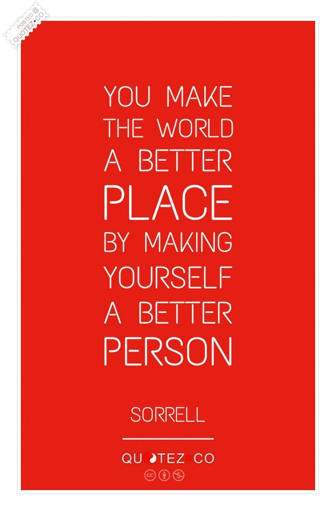 Make Yourself A Better Person Quote