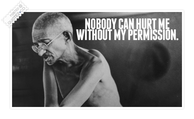 Nobody Can Hurt Me Quote