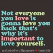 Not Everyone You Love Is Gonna Love You Quote