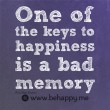 One Of The Keys To Happiness Quote