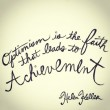 Optimism Is Faith Quote