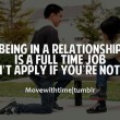 Relationship Is A Full Time Job Quote