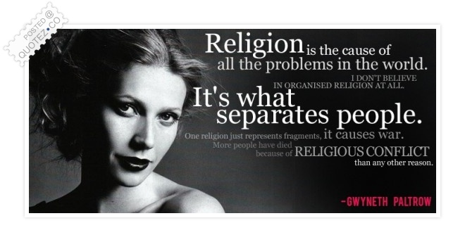 Religion Is The Cause Of All Problems Quote
