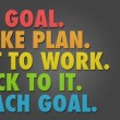Set Goal Reach Goal Quote
