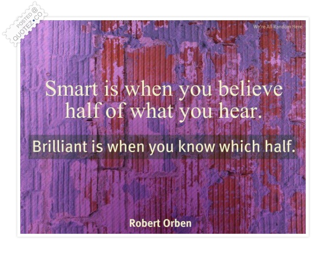 Smart & Brilliant Quote