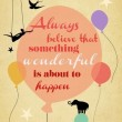 Something Wonderful Is About To Happen Quote