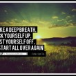 Start All Over Again Quote