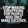 Stop Making Exceptions Quote