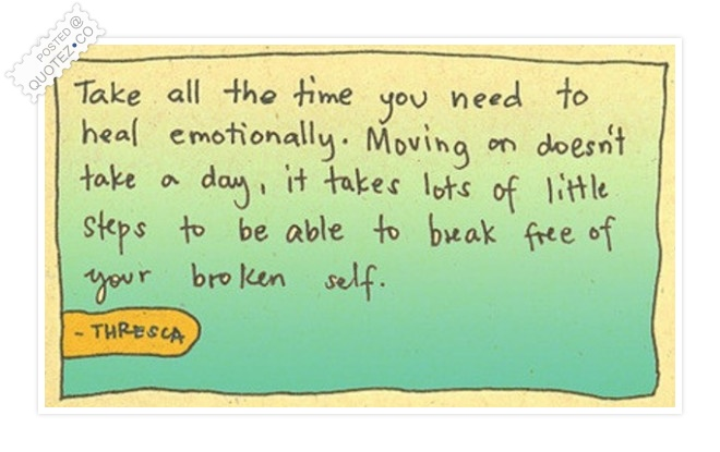 Take All The Time You Need To Heal Emotionally Quote