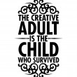 The Creative Adult Quote