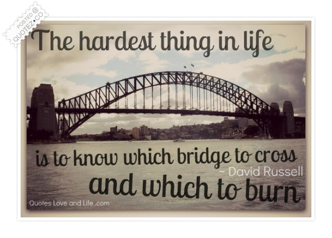 The Hardest Thing In Life Quote