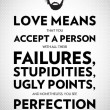 The Meaning Of Love Quote