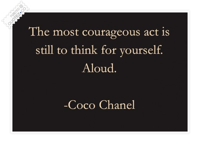 The Most Courageous Act Quote