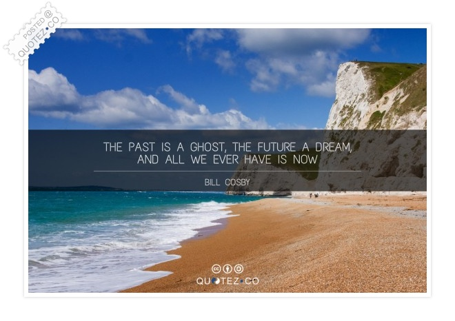 The Past Is A Ghost Quote