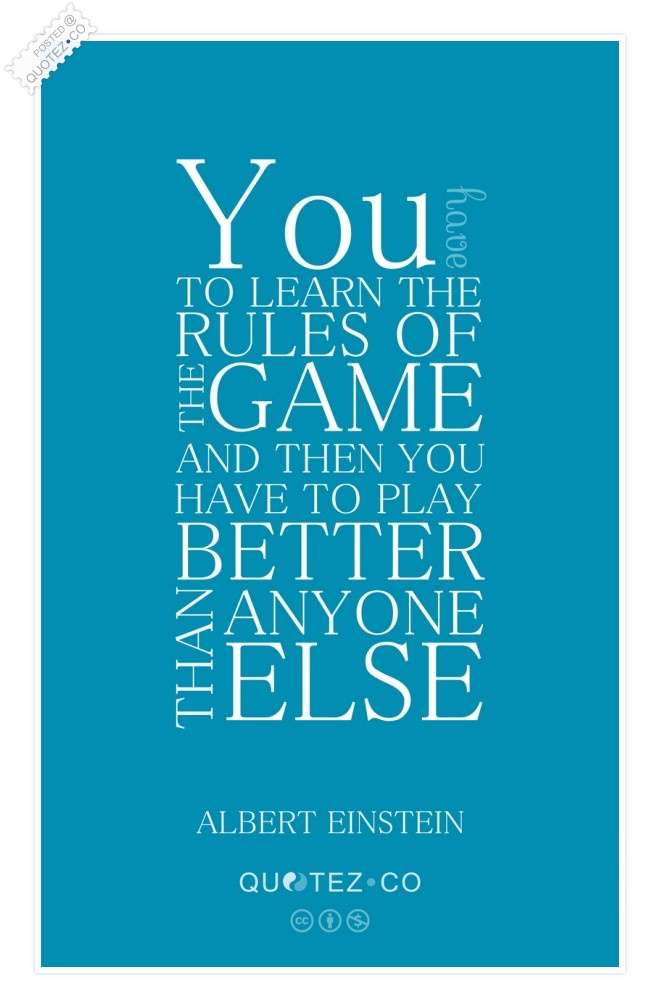 The Rules Of The Game Quote