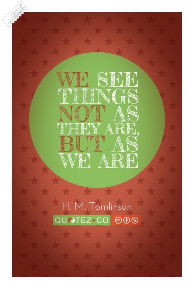 Things We See Quote