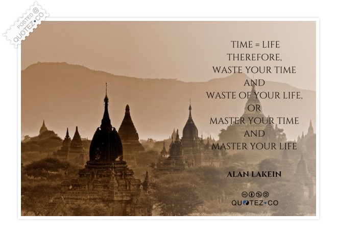 Time Equals Life Quote