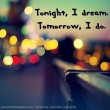 Tonight I Dream Quote