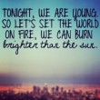 Tonight We Are Young Quote