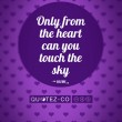 Touch The Sky (Purple) Quote