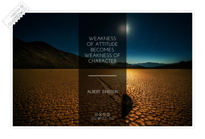 Weakness Of Character Quote