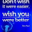Wish You Were Better Quote