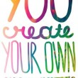 You Create Quote