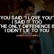 You Said I Love You I Said It Too Quote