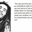 You Say You Love Rain Quote