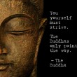 You Yourself Must Strive Quote