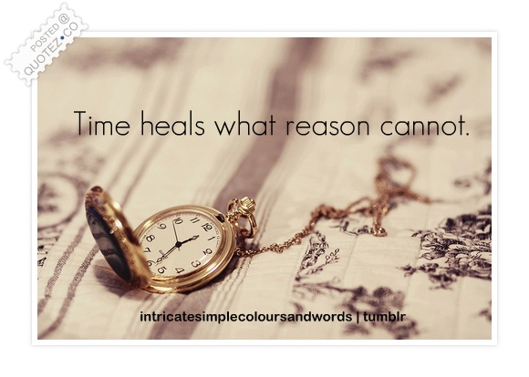 Time Heals Quote