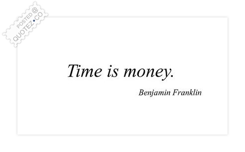 Time Is Money Quote
