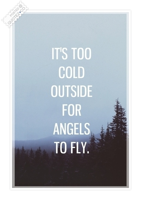 Cold Quotes Inspiration Cold Quotes & Sayings « Quotez○Co
