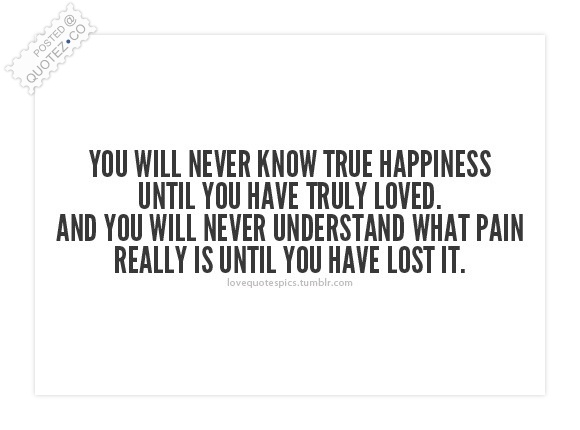 True Happiness Love Quote « QUOTEZ○CO