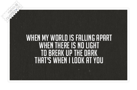 When I Look At You Quote
