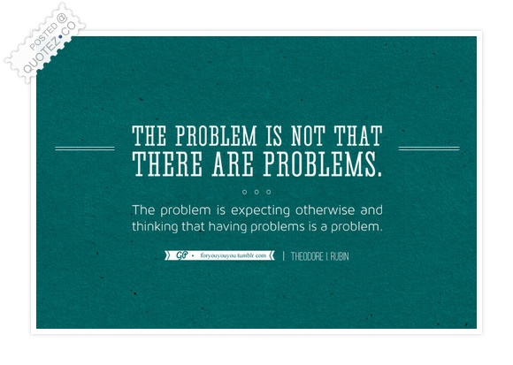When Problems Start Quote