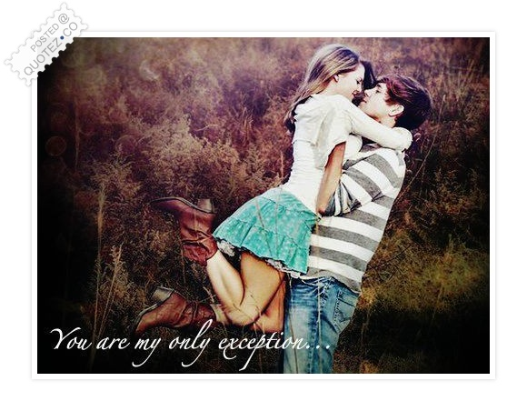 You Are My Only Exception Quote