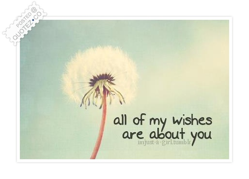 You Are My Wish Quote